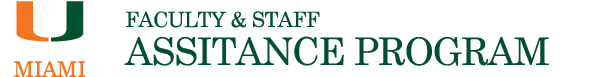 University of Miami Faculty & Staff Assistance Program